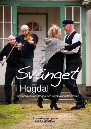 Bild hämtad från Svänget i Hogdal på Facebook